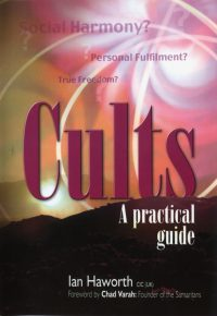 Cults: A Practical Guide by Ian Haworth